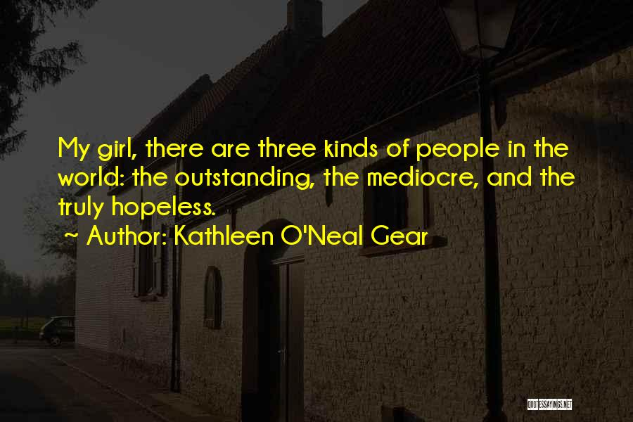 Kathleen O'Neal Gear Quotes 450853