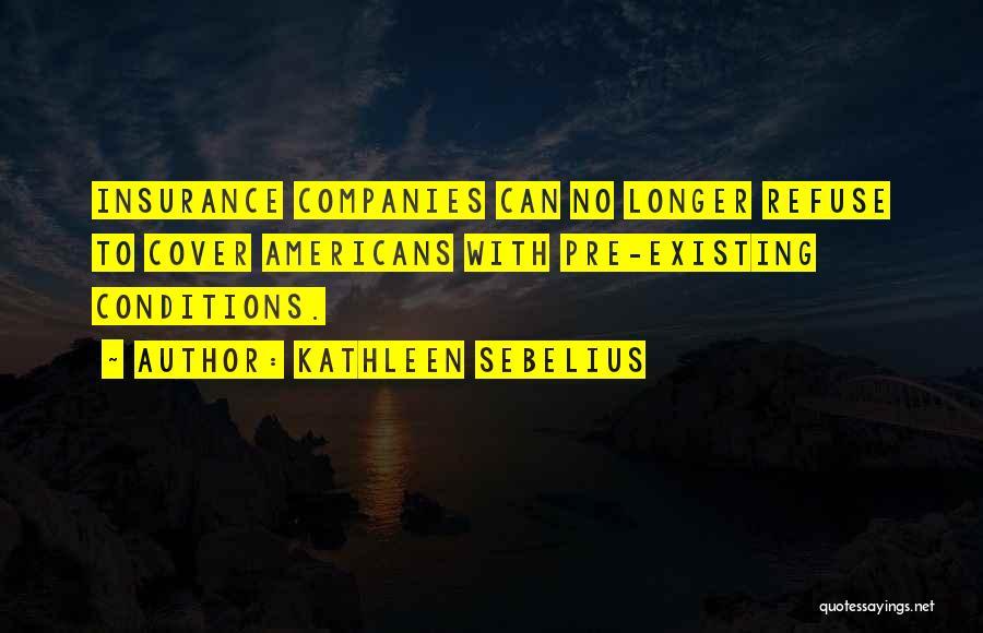 Kathleen Sebelius Quotes 1223915