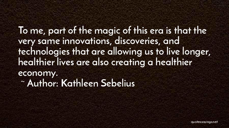 Kathleen Sebelius Quotes 1232224