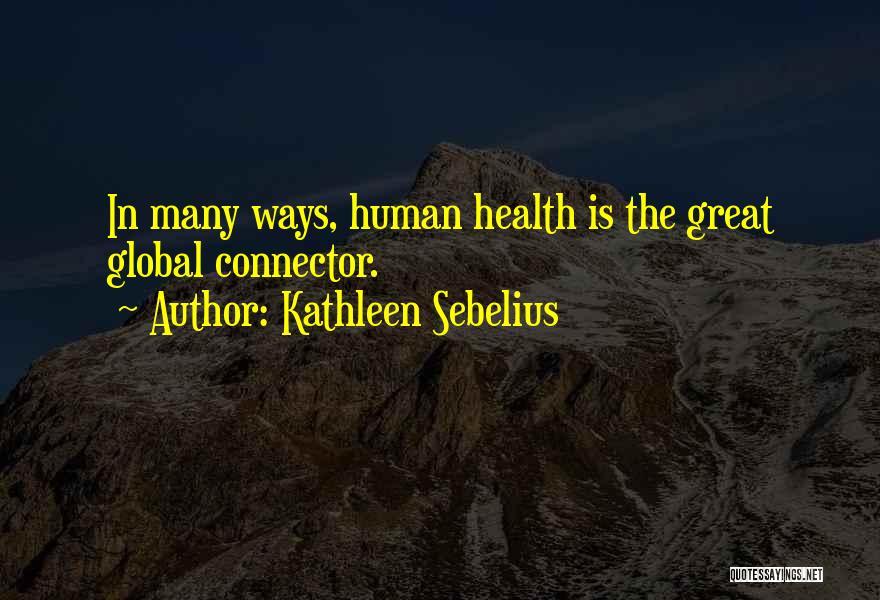 Kathleen Sebelius Quotes 1327773