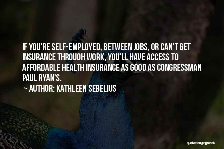 Kathleen Sebelius Quotes 1556570