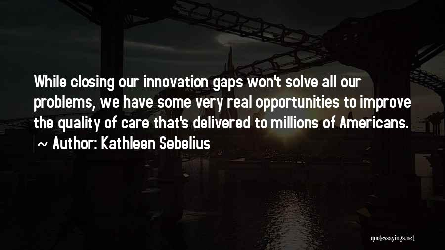 Kathleen Sebelius Quotes 1760808