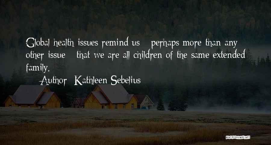 Kathleen Sebelius Quotes 2047862