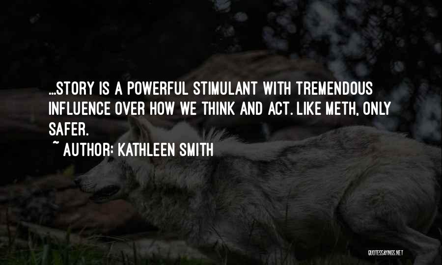 Kathleen Smith Quotes 1512465