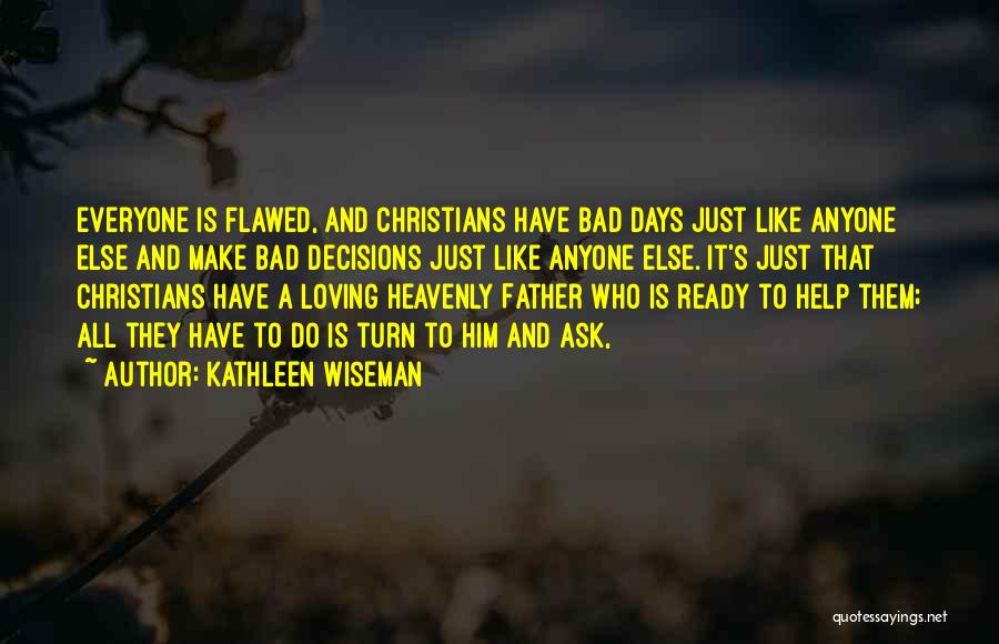 Kathleen Wiseman Quotes 706795