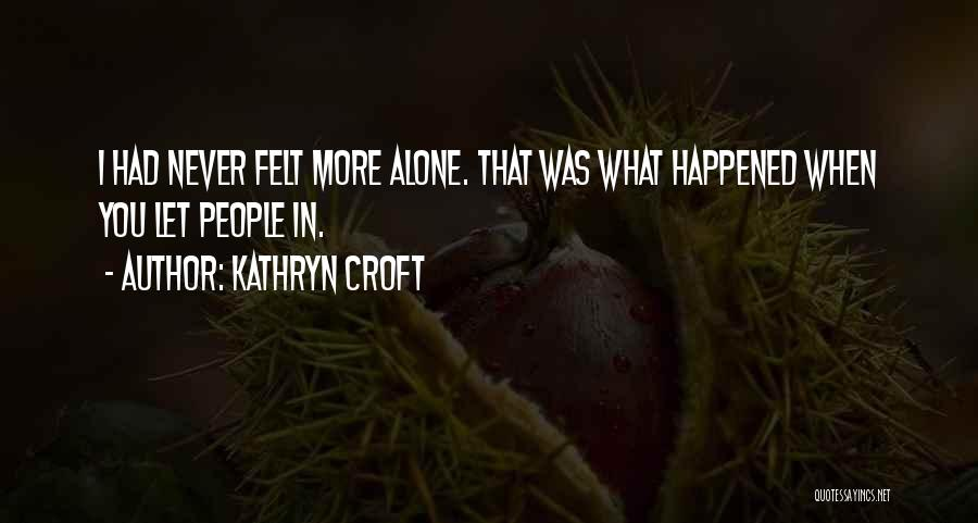 Kathryn Croft Quotes 655776
