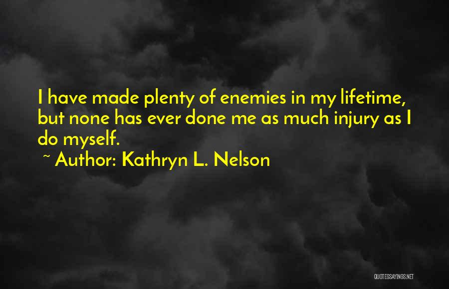 Kathryn L. Nelson Quotes 1937716