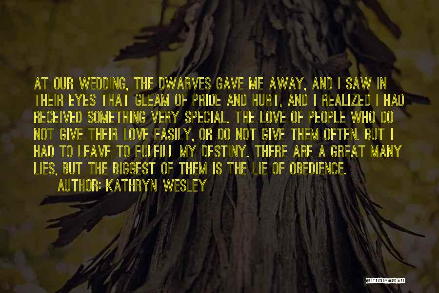 Kathryn Wesley Quotes 1074805