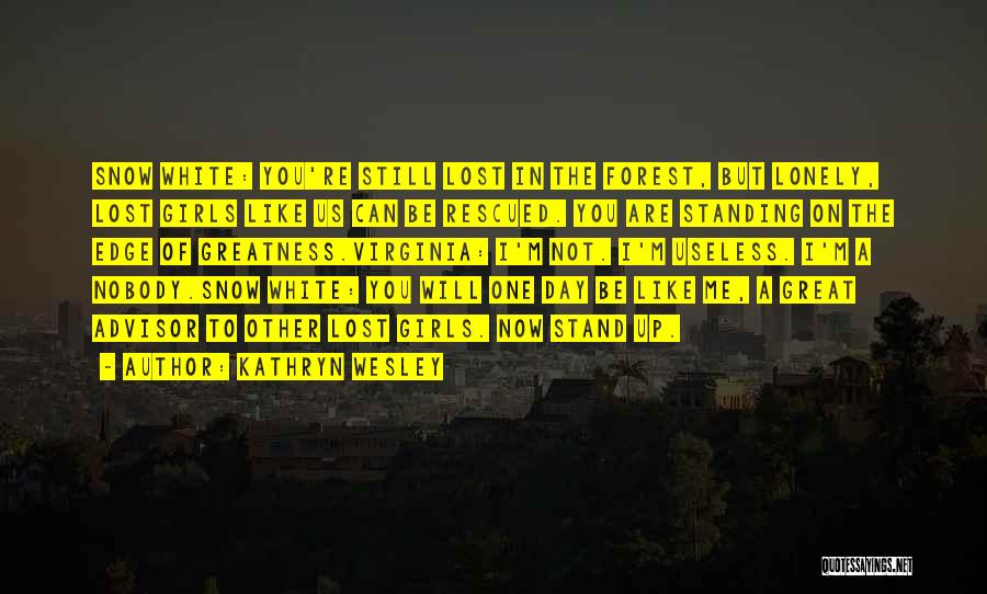 Kathryn Wesley Quotes 521439