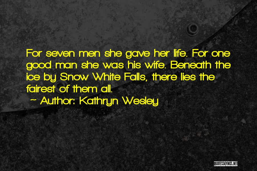 Kathryn Wesley Quotes 622473