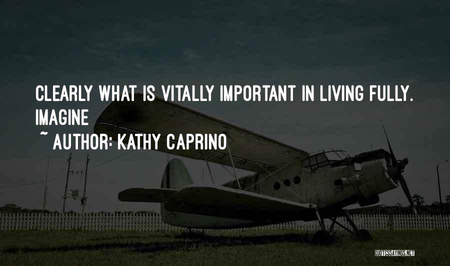 Kathy Caprino Quotes 2092968