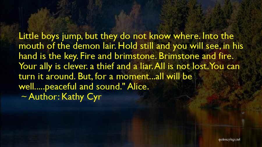 Kathy Cyr Quotes 514391