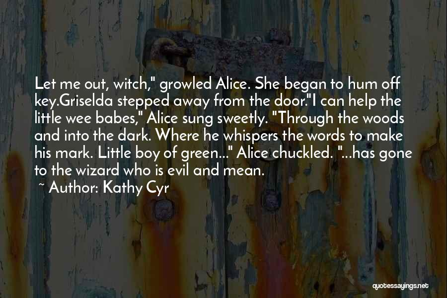 Kathy Cyr Quotes 638838