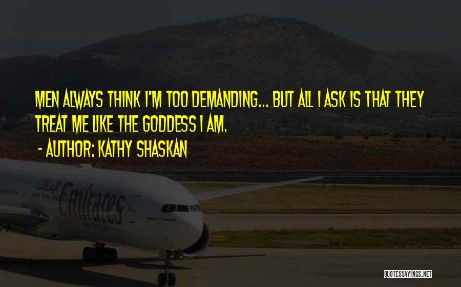 Kathy Shaskan Quotes 756564