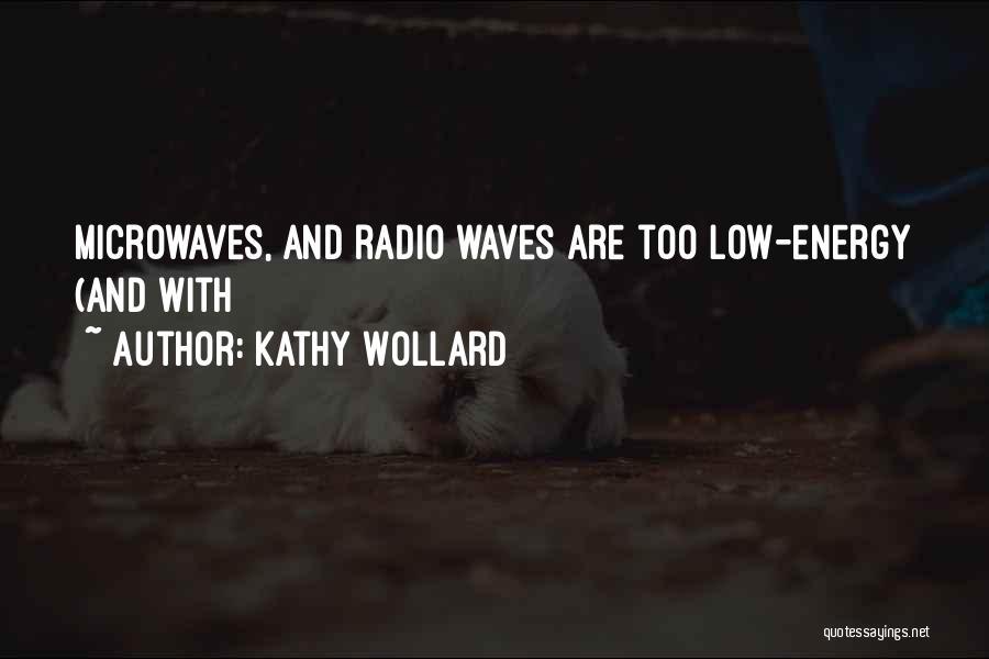 Kathy Wollard Quotes 1970753