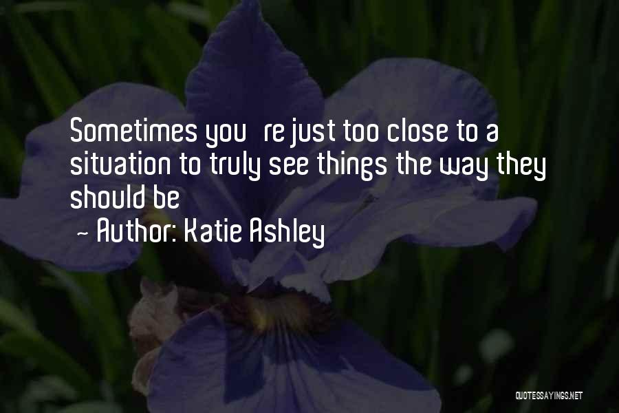 Katie Ashley Quotes 1004714