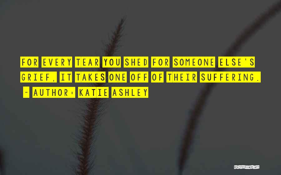 Katie Ashley Quotes 1110485