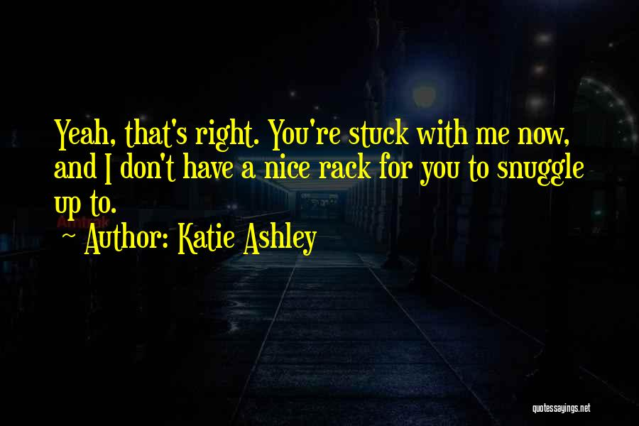 Katie Ashley Quotes 1136077
