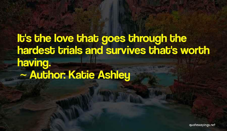 Katie Ashley Quotes 1151103