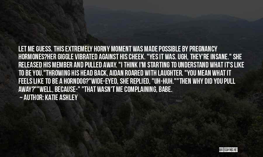 Katie Ashley Quotes 1154482