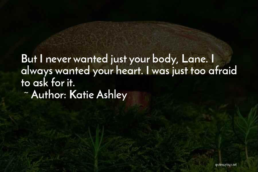 Katie Ashley Quotes 1189236