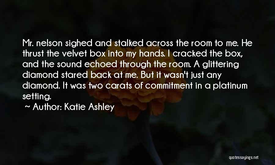 Katie Ashley Quotes 1204668