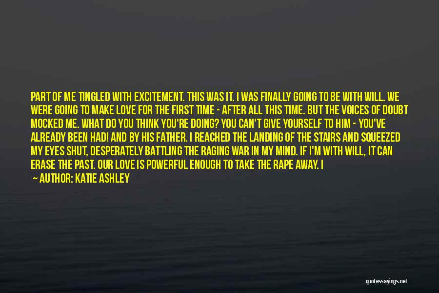 Katie Ashley Quotes 1393569