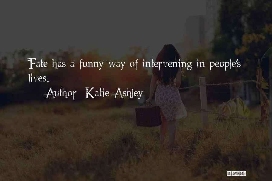 Katie Ashley Quotes 1469212
