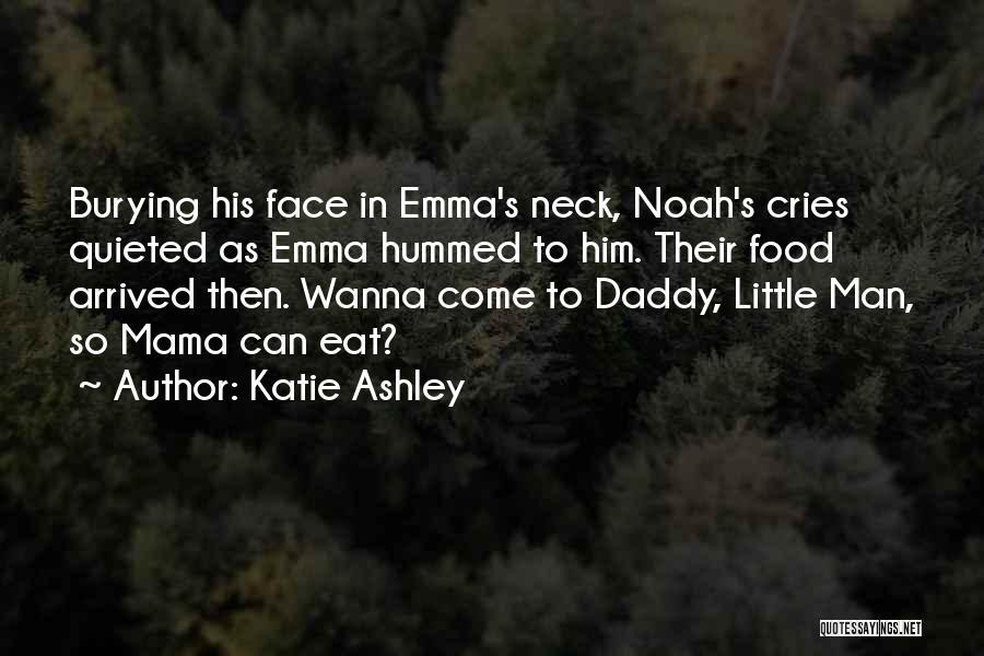 Katie Ashley Quotes 1541208
