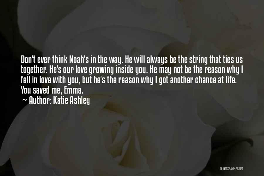 Katie Ashley Quotes 1765164