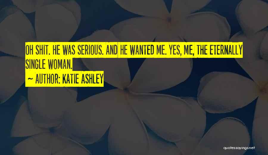 Katie Ashley Quotes 1792985