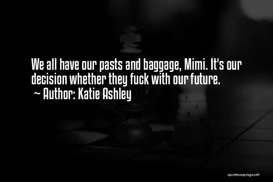 Katie Ashley Quotes 185596