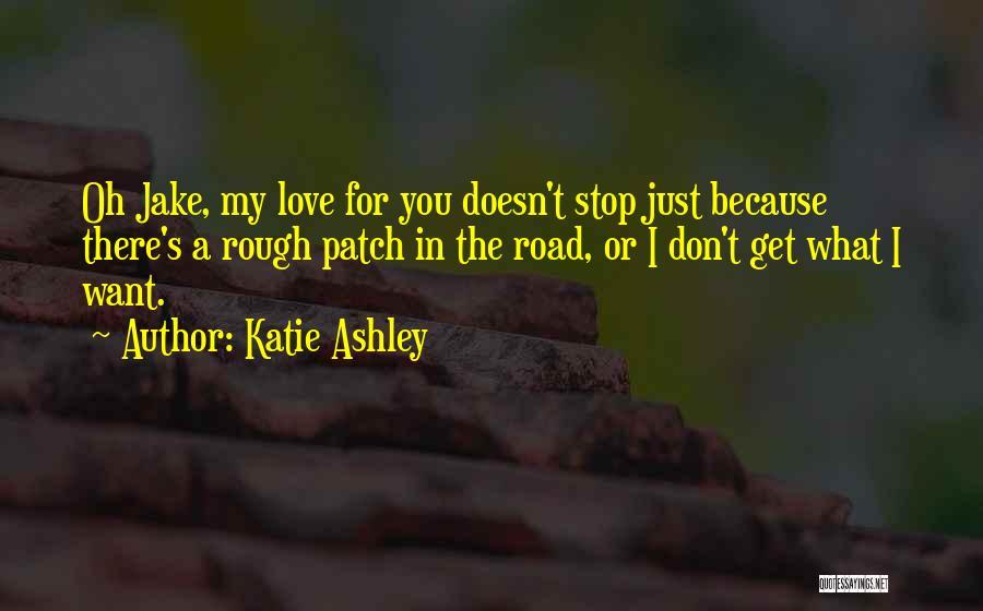 Katie Ashley Quotes 1951157
