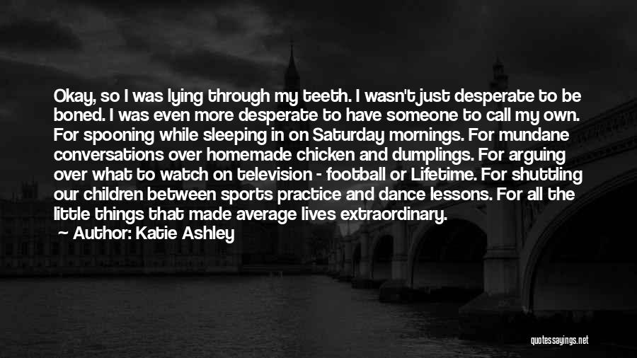 Katie Ashley Quotes 2082344