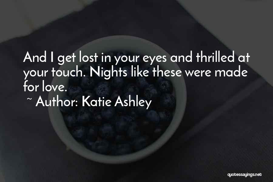 Katie Ashley Quotes 217822