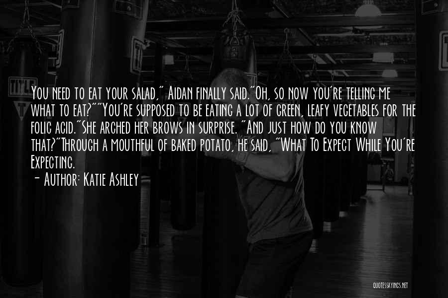 Katie Ashley Quotes 246350