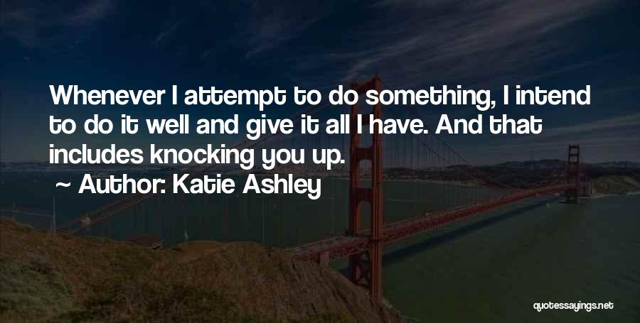 Katie Ashley Quotes 267332
