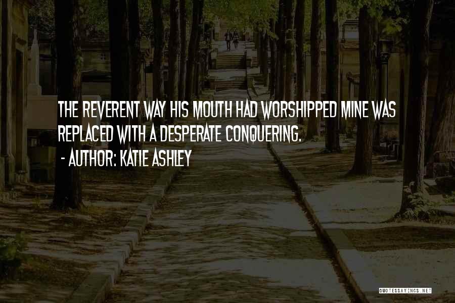 Katie Ashley Quotes 379390