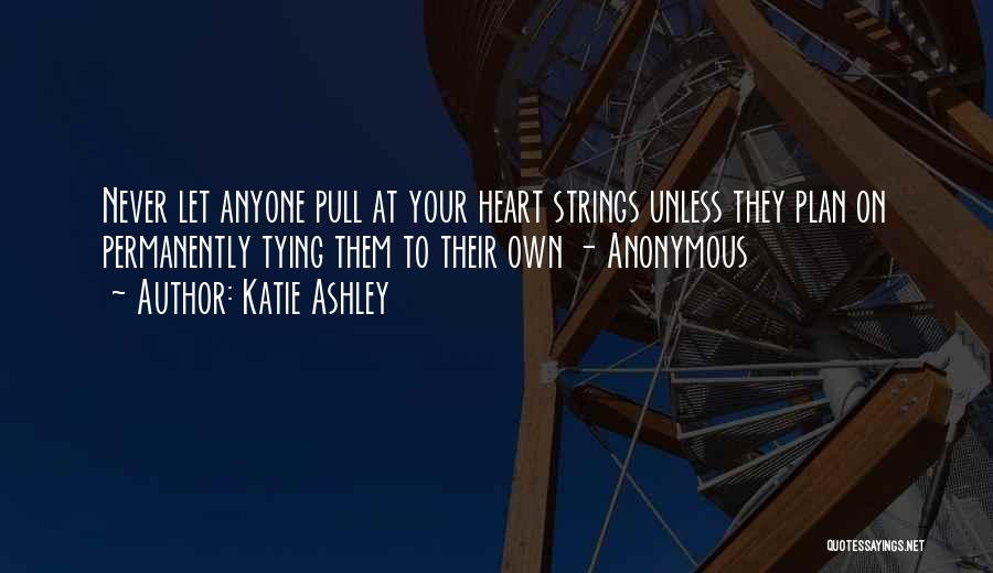 Katie Ashley Quotes 396936