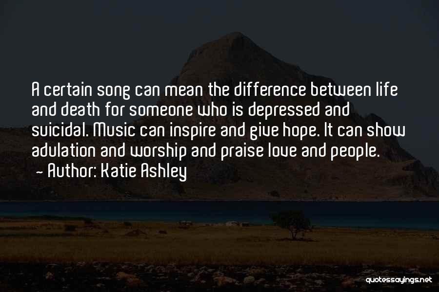 Katie Ashley Quotes 585524