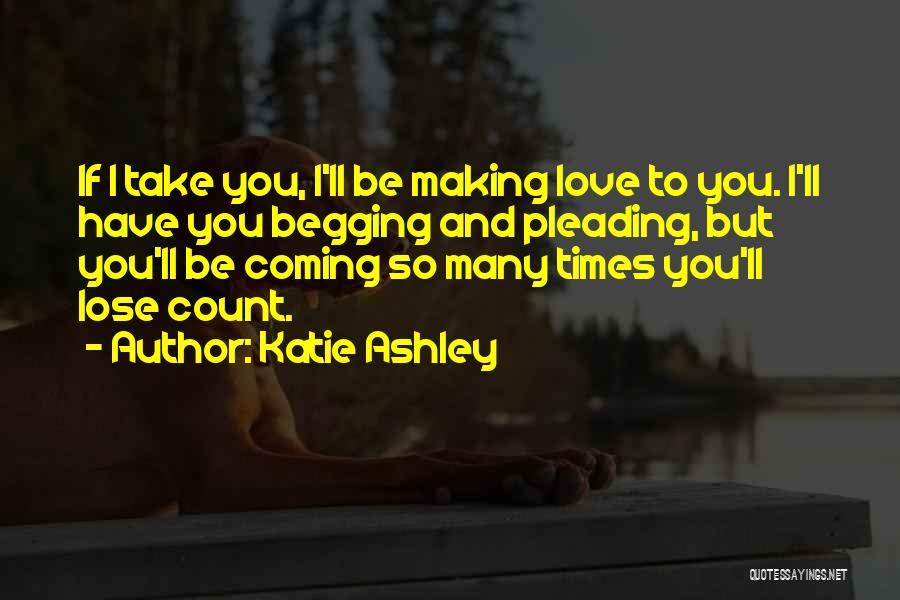 Katie Ashley Quotes 682173