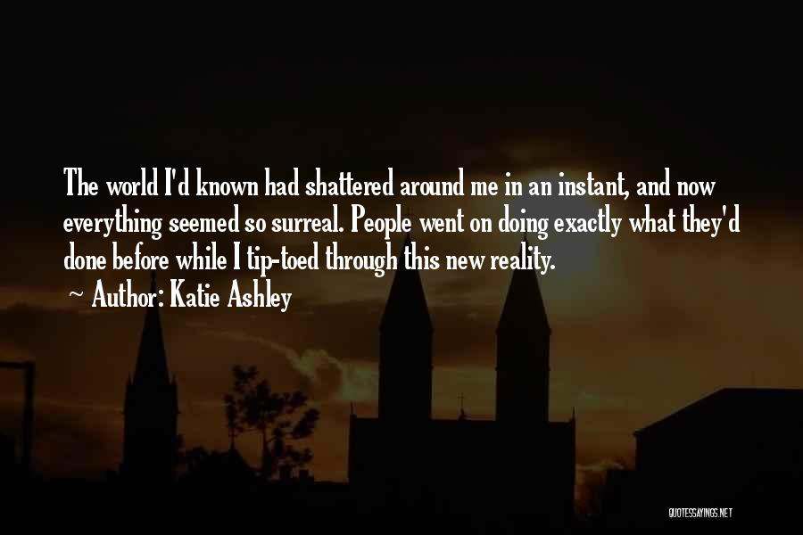 Katie Ashley Quotes 722682