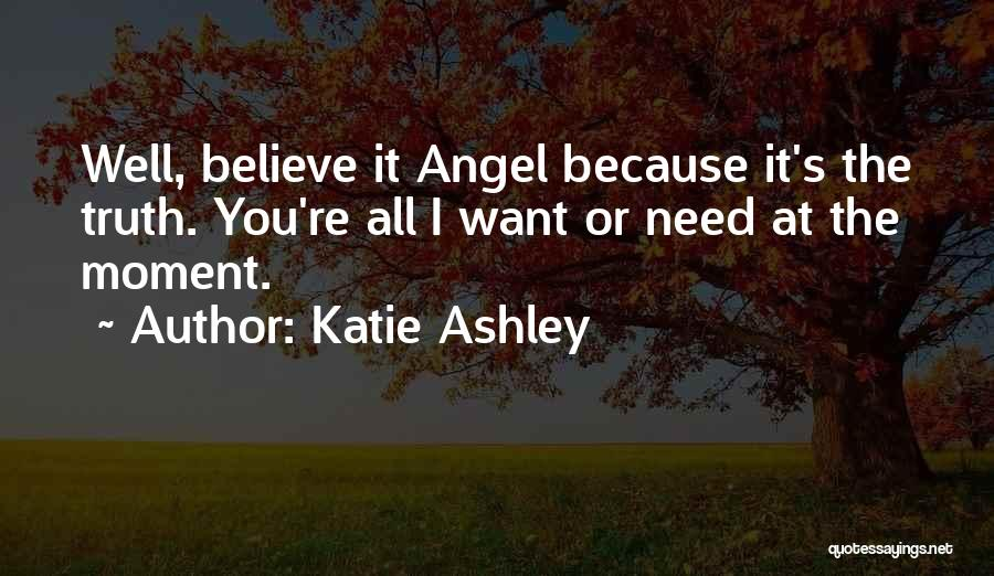 Katie Ashley Quotes 762606
