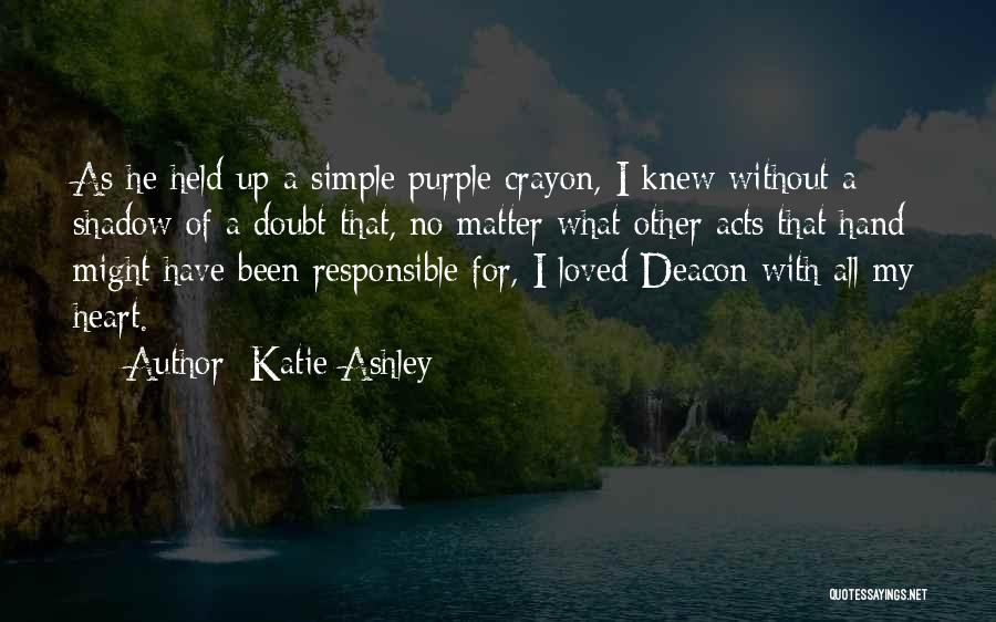 Katie Ashley Quotes 775950