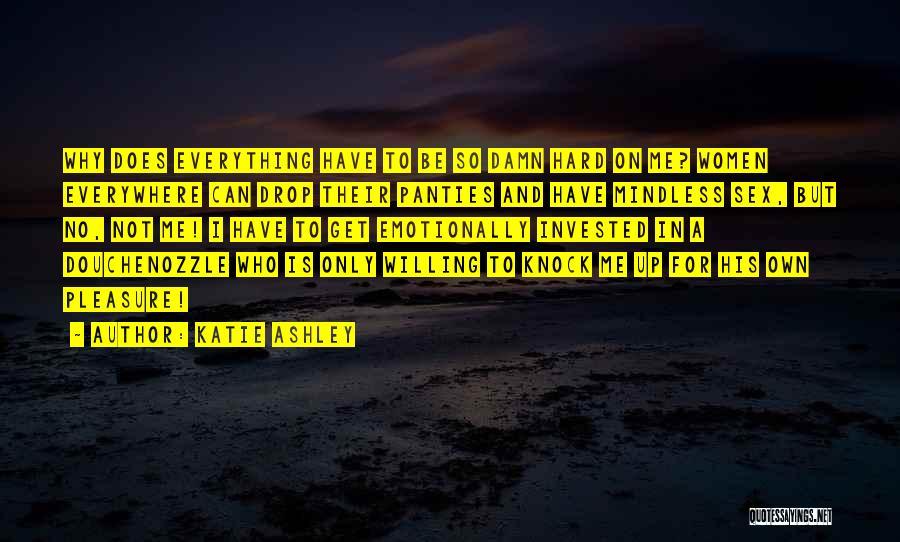 Katie Ashley Quotes 789505
