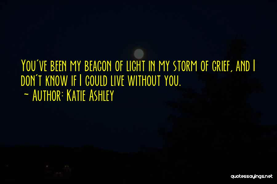 Katie Ashley Quotes 791831