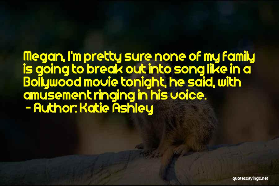 Katie Ashley Quotes 791917
