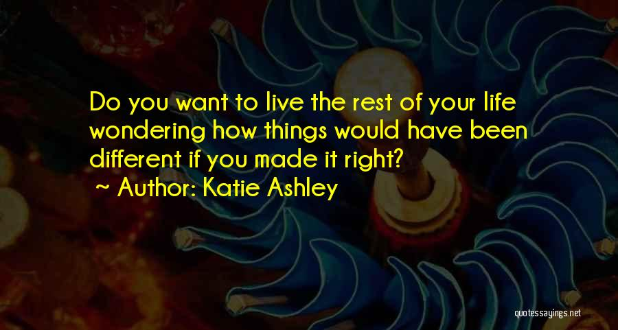 Katie Ashley Quotes 954691
