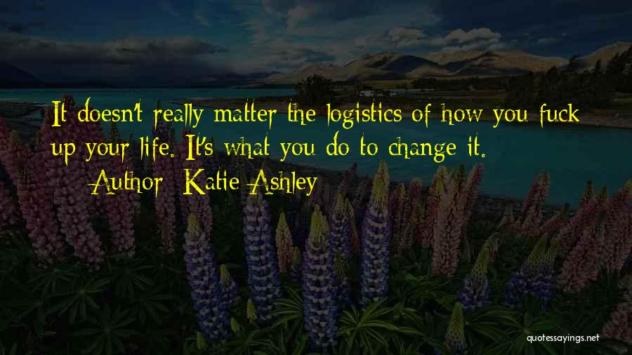 Katie Ashley Quotes 969693