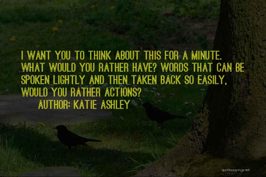 Katie Ashley Quotes 976811